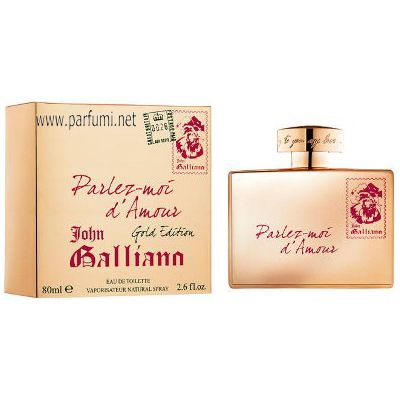 John Galliano Parlez-Moi dAmour Gold Edition EDT парфюм за жени - 80ml