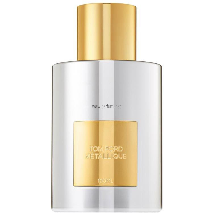 Tom Ford Metallique EDP perfume for women -without package- 50ml